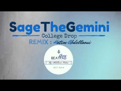 Sage The Gemini - College Drop (Remix)