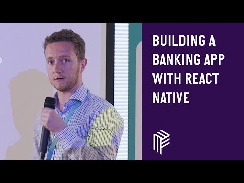 Building a Banking App with React Native - React Native - May 2019