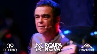 Roupa Nova - Atlantic Hall - 09/07/2016