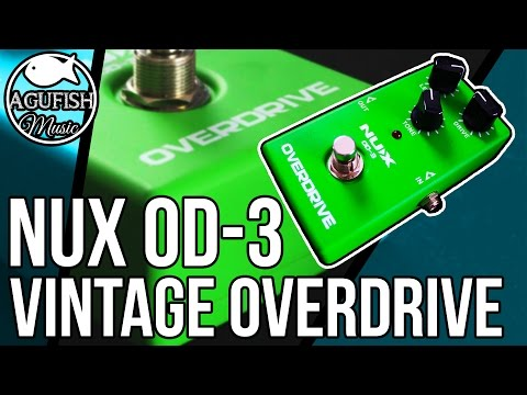 NUX OD-3 Vintage Overdrive Demo   Mean and Green!!