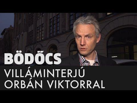 Bödőcs: Villáminterjú Orbán Viktorral
