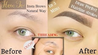 How To: Draw Perfect Hairline Strokes On Your Brows | Threading | in-depth Natural Insta Brows |