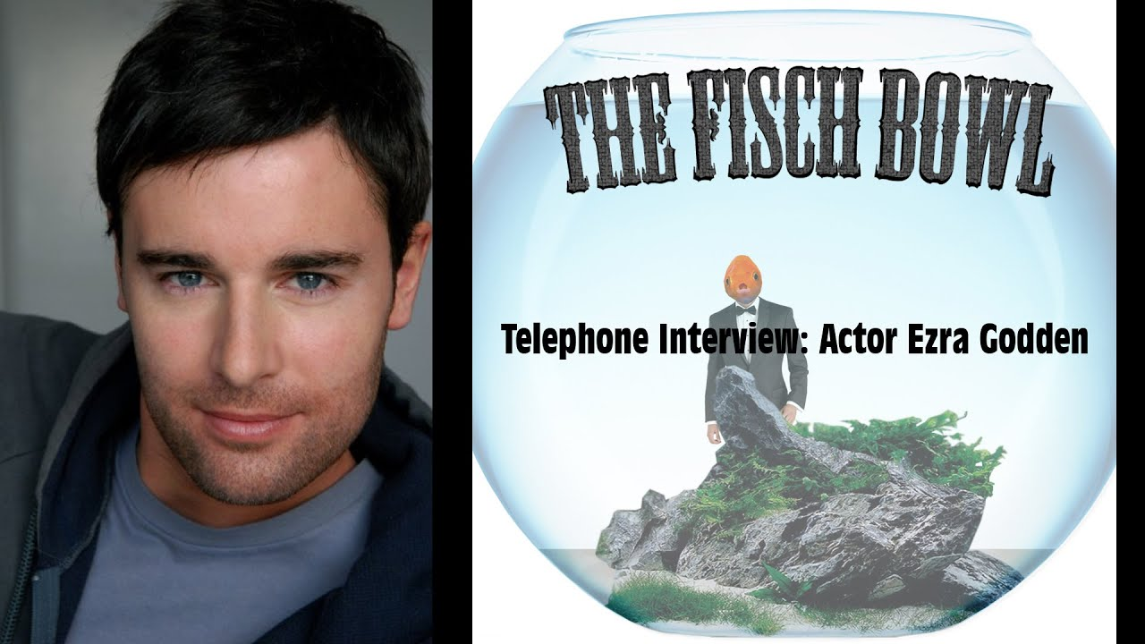 telephone interview actor ezra godden telephone interview actor ezra godden