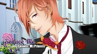 ERIK IS SWOONING ME!!! - Let's Play: Seduce Me Otome Erik's Episode: My Princess