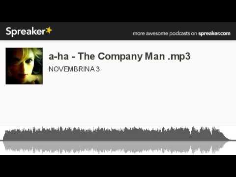 a-ha - The Company Man .mp3 (creato con Spreaker)