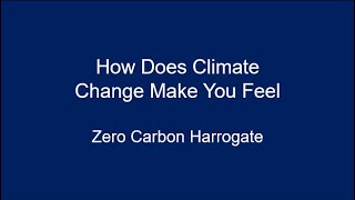 How Does Climate Change Make You Feel?