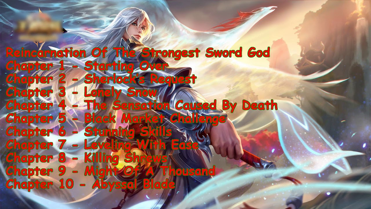 Reincarnation Of The Strongest Sword God Chapter 1 to 10