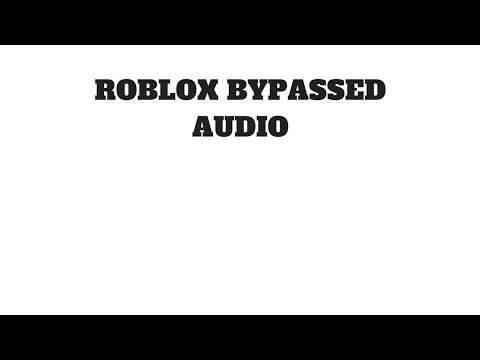 Roblox Bypassed Audios July 2019