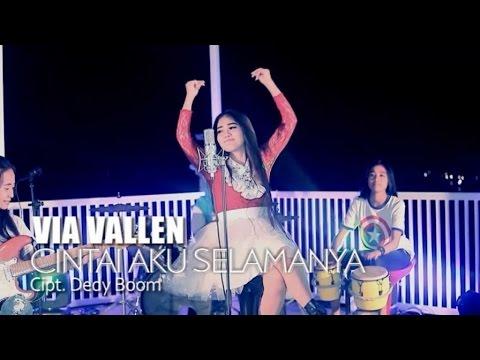 Via Vallen - Cintai Aku Selamanya (Official Music Video)