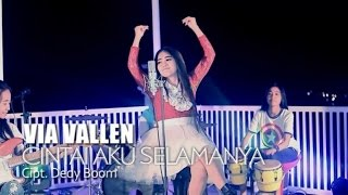 Via Vallen - Cintai Aku Selamanya (Official Music Video)