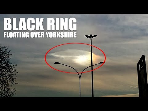 Alien Mysterious Activity Appeared black ring in the sky over Yorkshire, Britain 2017