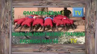 nigeria army recruit training exercise part 55