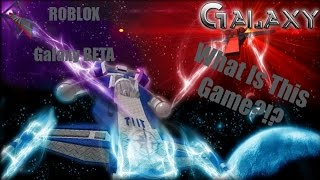 What Is This Game?!? | ROBLOX Galaxy BETA Gameplay Part 1 w/ Friends