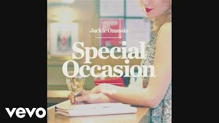 Jackie Onassis - Special Occasion (Audio)