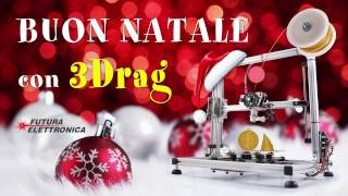Stampante 3D 3Drag Natale2016