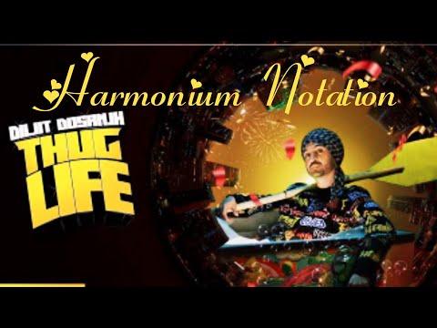 Thug Life|Latest punjabi song|Diljeet Dosanjh| Harmonium Notation|
