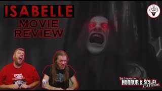 """Isabelle"" 2019 Horror Movie Review - The Horror Show"