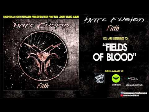 Hate Fusion - Fields of Blood (OFFICIAL TRACK)