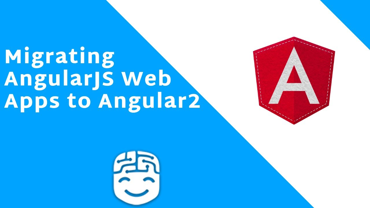 Handbook for migrating AngularJS web apps to Angular2