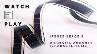 Irénée Bergé: Dramatic Andante (Characteristic)