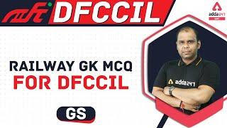 Railway DFCCIL Vacancy 2021 | Railway GK MCQ For DFCCIL