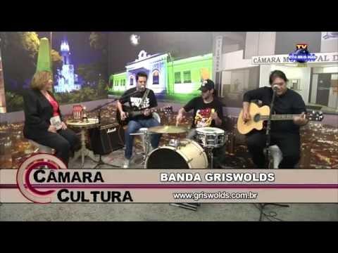 CÂMARA CULTURA - BANDA GRISWOLDS