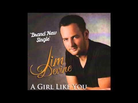 Jim Devine   A Girl Like You pic