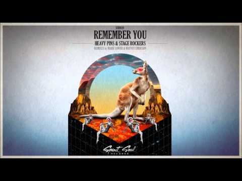 Heavy Pins & Stage Rockers - Remember You (Mark Lower Remix)
