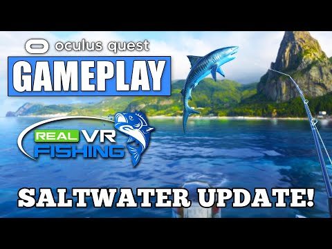 Real VR Fishing Gameplay NEW SALTWATER UPDATE