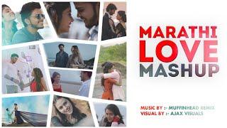 Marathi Love Mashup | Muffinhead Remix | Ajax Visuals | 2020 | Tiktok Viral Song