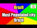 Top 45 largest cities in  Brazil by population,  Top 45 cities Brazil, USA top 45 cities 2021.