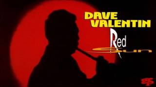 """Dave Valentin - """"Little Sunflower"""""""