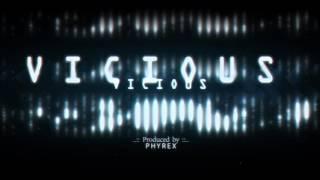 Phyrex - Vicious