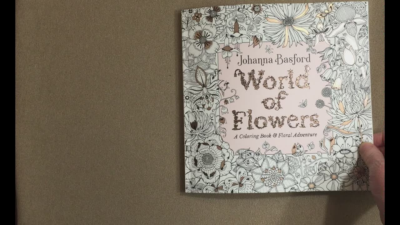 World Of Flowers Johanna Basford Flip Through