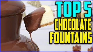 Top 5 Best Chocolate Fountains in 2020
