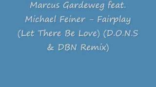 Marcus Gardeweg feat  Michael Feiner - Fairplay (D O N S & DBN Remix)