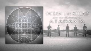 "Ocean Lies Ahead - ""Ataraxia"" Official Teaser Video"