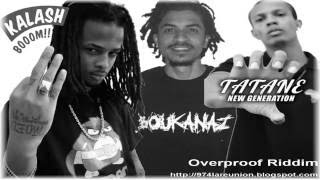 Kalash feat Soldat Tatane et Kosla - Remix Overproof Riddim
