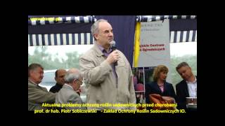 Aktualne problemy ochrony roślin sadowniczych przed chorobami prof. Sobiczewski