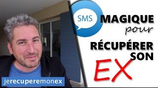 SMS Magique pour récupérer son ex