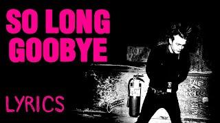 Sum 41 - So Long Goodbye (Lyrics)