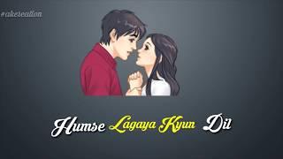 Dil mera churaya kyun heart touching sad WhatsApp status | Rahul jain