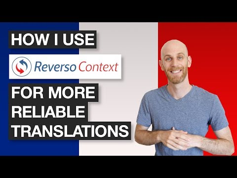 Get Better Translations For French With Reverso's In-Context Translation