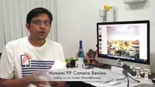 Huawei P9 Smartphone Camera Review in Detail
