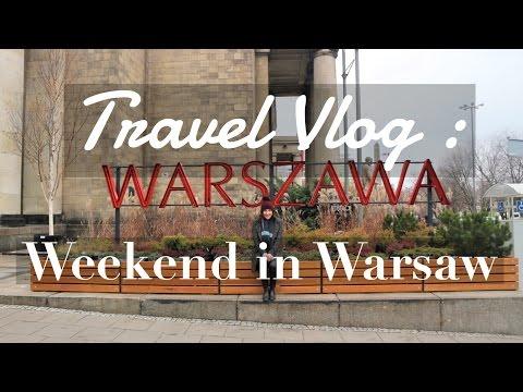 Travel Vlog : Weekend in Warsaw   Take Heart