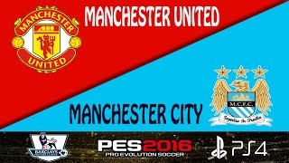 PES 2016 Manchester Derby Gameplay (PS4): Manchester United vs. Manchester City