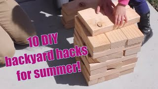 10: Easy Summer Backyard Hacks