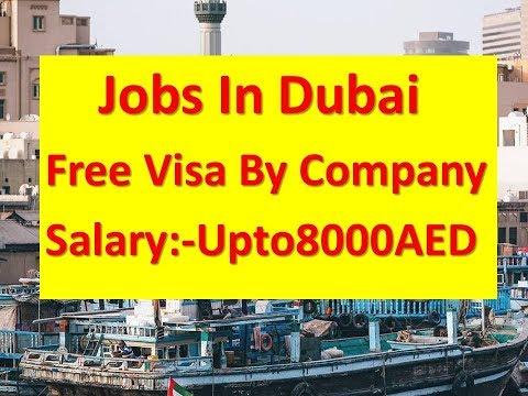 Jobs In Dubai Latest | Free Visa By Company|Salary:-Upto8000AED