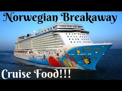 Norwegian Breakaway... Cruise Food!!!