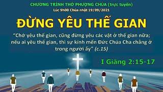 HTTL THÀNH LỢI - Chương trình thờ phượng Chúa - 19/09/2021